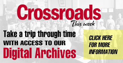Crossroads This Week Digital Archives